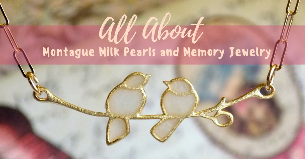 Montague Milk Pearls and Memory Jewelry {+ giveaway & coupon code}