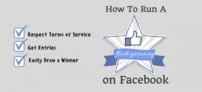 How to Run a Facebook Flash Giveaway & Pick a Winner