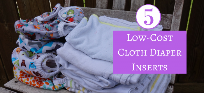 5 Low-Cost Cloth Diaper Inserts & How to Use Them