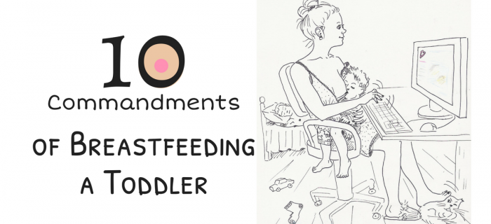 The 10 Commandments of Breastfeeding a Toddler