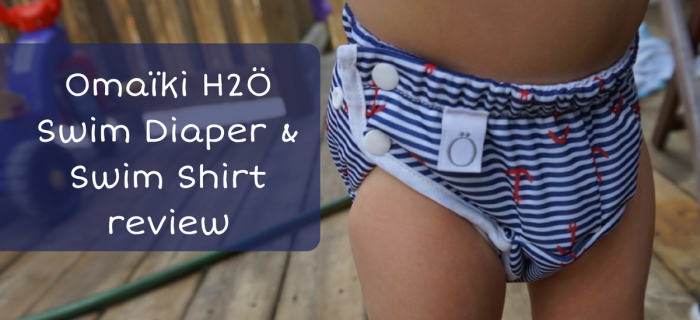 Omaïki H2Ö Swim Diaper & Swim Shirt Review {+ a giveaway}