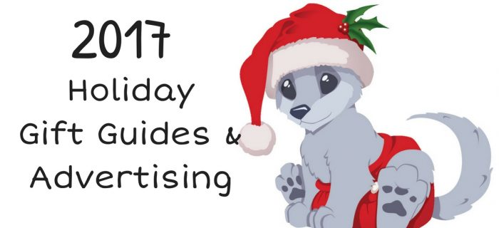 2017 Holiday Gift Guide & Holiday Advertising