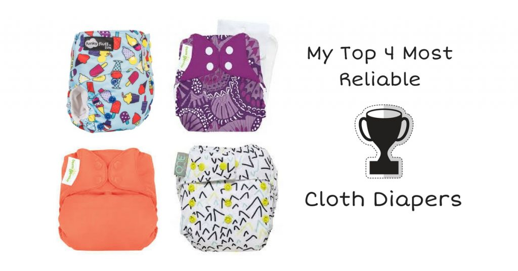 My 4 Most Reliable Cloth Diapers