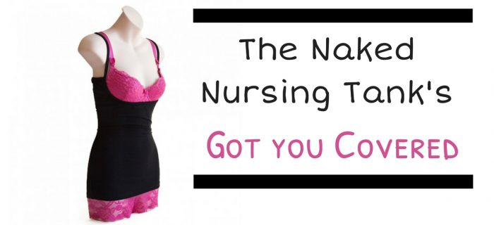 The Naked Nursing Tank's Got You Covered {+a giveaway}