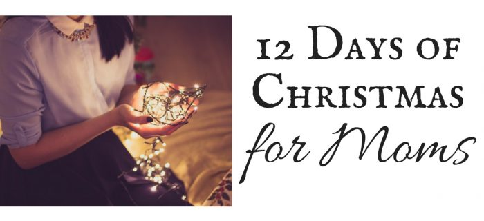 12 Days of Christmas for Moms