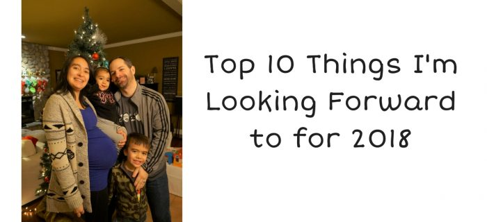 Top 10 Things I'm Looking Forward to for 2018 {+ AppleCheeks MiniZip giveaway}