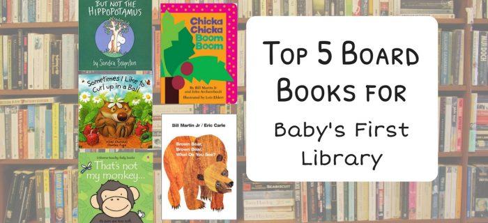 Top 5 Books for Baby's First Library