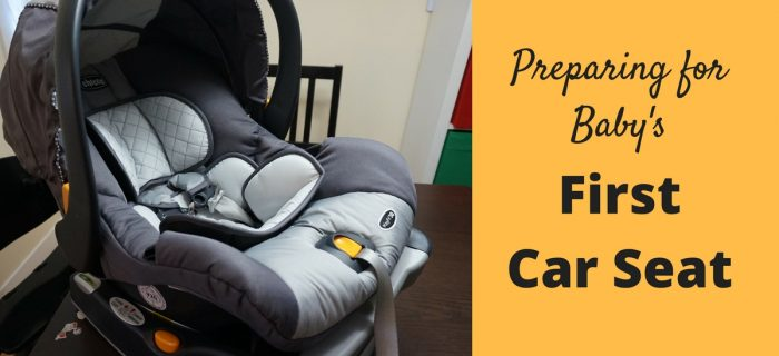 Preparing for Baby's First Car Seat