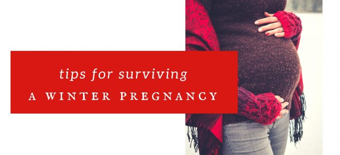 Tips for Surviving a Winter Pregnancy