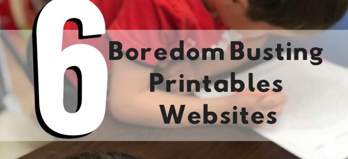 6 Boredom Busting Printables Websites for Kids