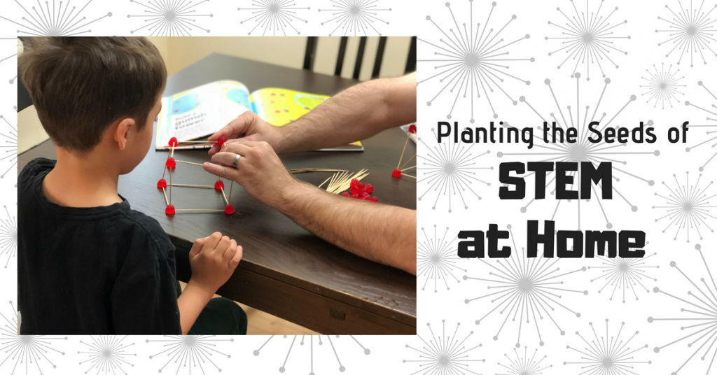 Planting the Seeds of STEM at Home