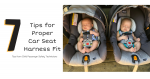 7 Tips for Proper Car Seat Harness Fit