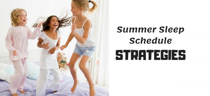 Summer Sleep Schedule Strategies