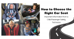 How to Choose the Right Car Seat for Your Child