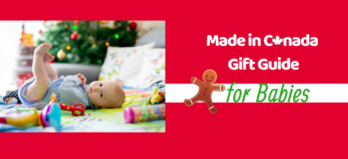 2018 Made in Canada Holiday Gift Guide for Babies