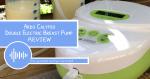 Ardo Calypso Breast Pump Review