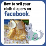 How to Sell Cloth Diapers on Facebook