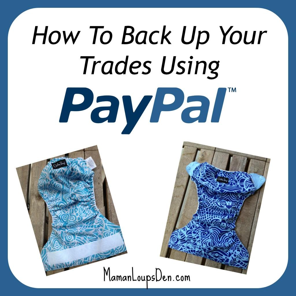 How to Back Up a Trade Using PayPal ~ Maman Loup's Den