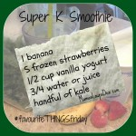 Super K(ale) Smoothie #favouriteTHINGSfriday