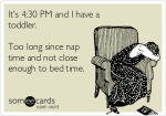 It's 4:30 pm…. and I have a toddler.