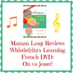"""Whistlefritz Learning French """"On Va Jouer"""" DVD Review"""