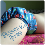 TotsBots Easy Fit V.4 All-in-One Diaper Review: One Diaper to Conquer Them All!