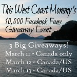 This West Coast Mommy's 10,000 Facebook Fans Event! Canada Only!