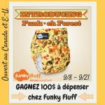 Recontrez la nouvelle couche Funky Fluff, Funk-eh Forest, et Gagnez 100$ à dépenser sur de nouvelles couches!