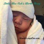 Little Miss Cub's Birth Story