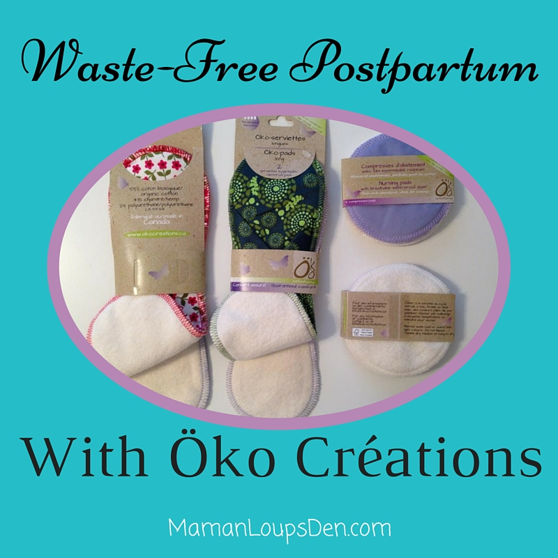 Waste-Free Postpartum with Öko Creations ~ Maman Loup's Den
