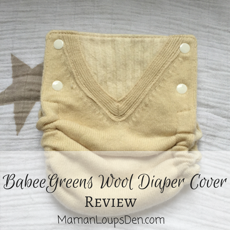 Babee Greens Wool Diaper Cover Review ~ Maman Loup's Den