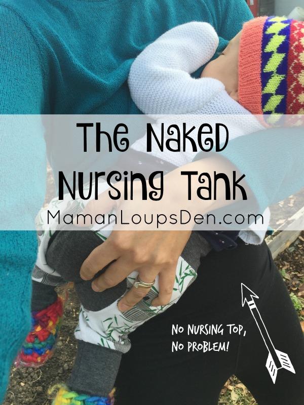Naked Nursing Tank Review ~ Maman Loup's Den