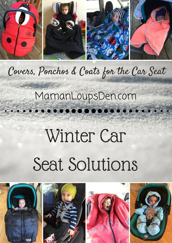 Winter Car Seat Solutions - Maman Loup's Den