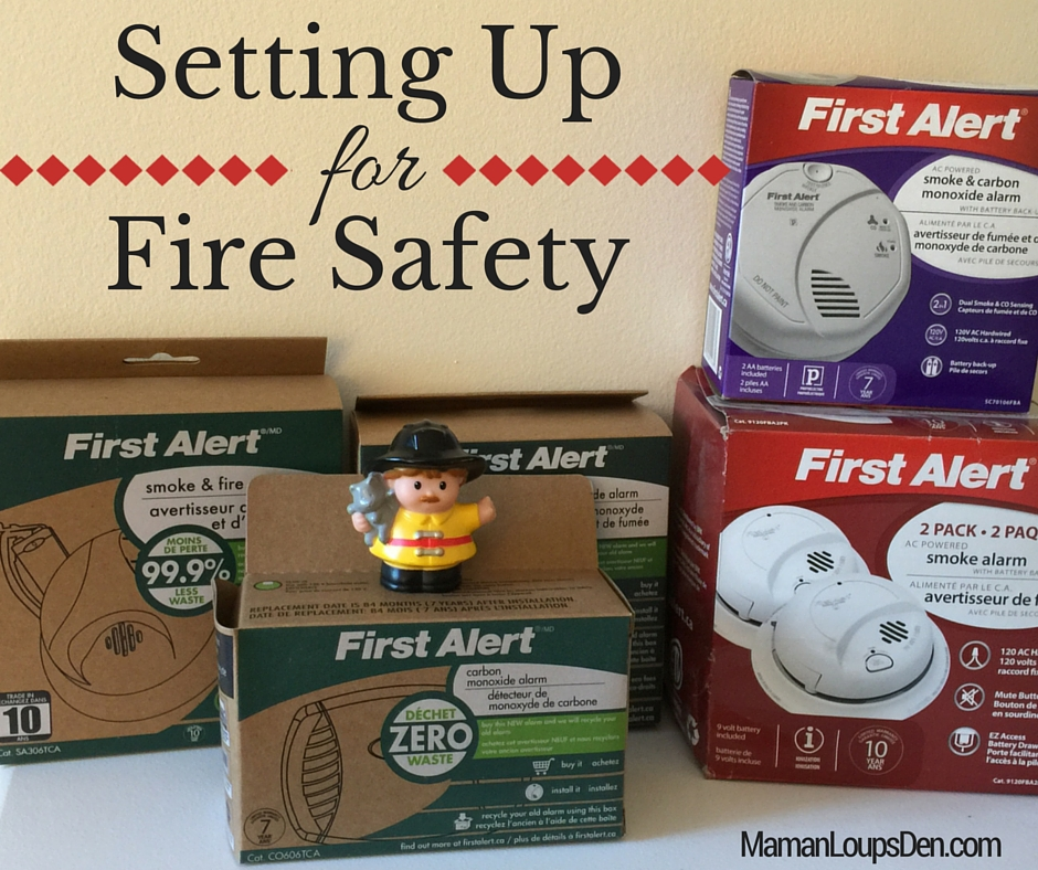 Setting Up for Fire Safety with First Alert - Maman Loup's Den