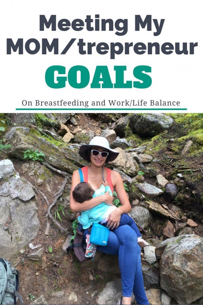 Meeting my MOM/trepreneur Goals