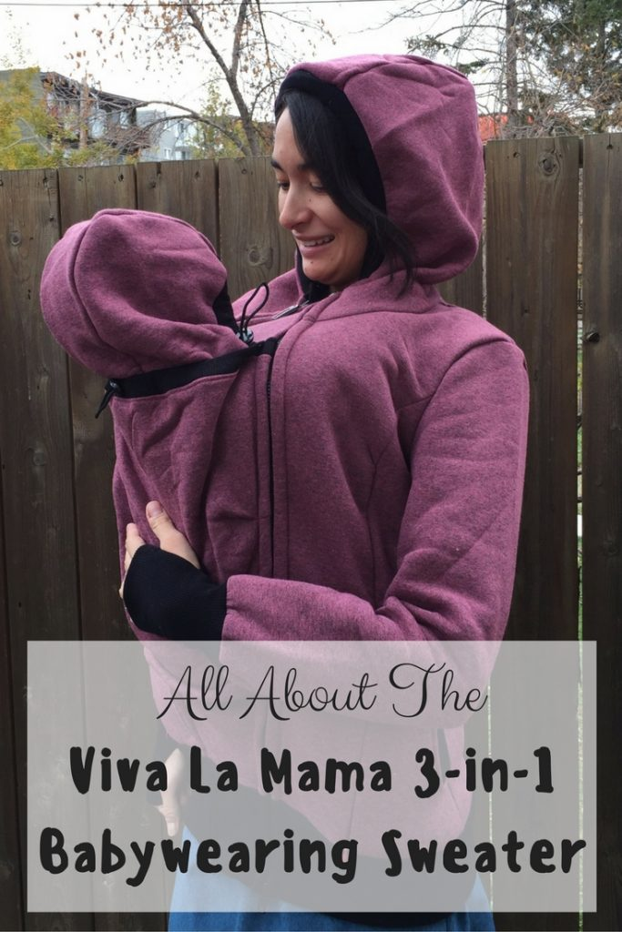 All About the Viva La Mama 3-in-1 Babywearing Hoodie