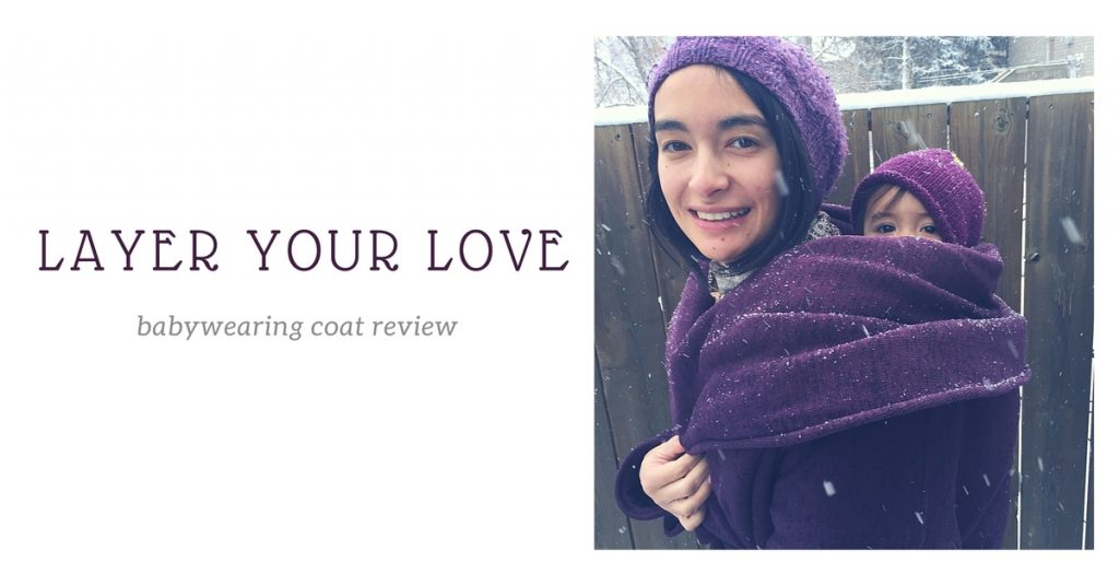 Layer Your Love Babywearing Coat Review