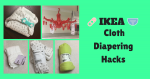 Ikea Cloth Diapering Hacks