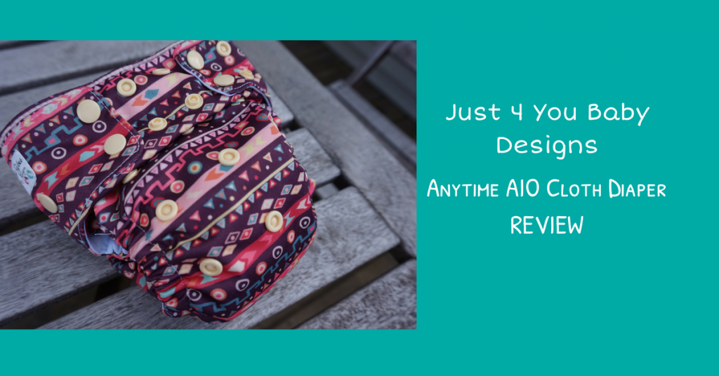 Just 4 You Baby Designs' Anytime AIO Cloth Diaper Review