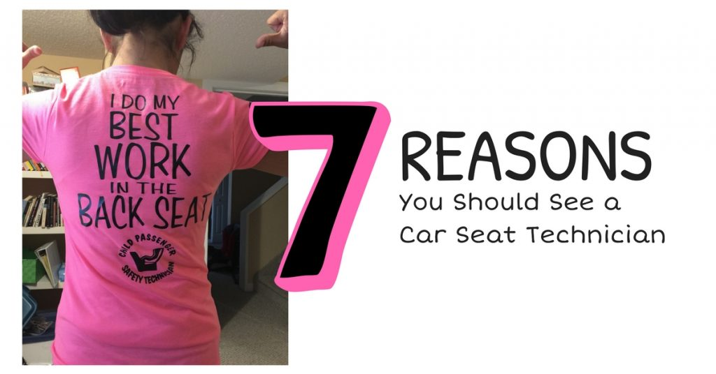 7 Reasons You Should See a Car Seat Technician [And how to find one!]