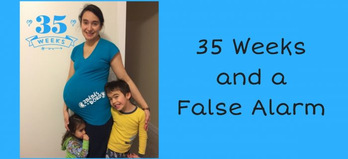 35 Weeks Pregnant and a False Alarm