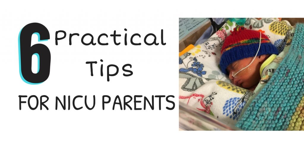 6 Practical Tips for NICU Parents