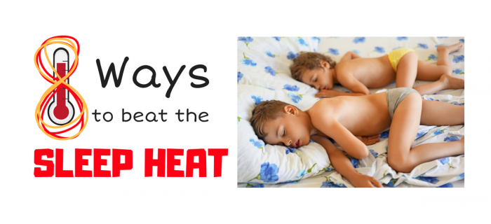 8 Ways to Beat the Sleep Heat