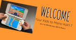 Welcome Your Kids to Mario Kart 7
