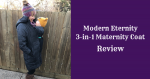 Modern Eternity 3-in-1 Maternity Coat Review {+ Coupon Code}