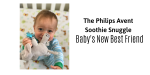 The Philips Avent Soothie Snuggle: The Soother-Loving Baby's New Best Friend