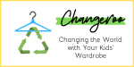 Changeroo: Changing the World With Your Kids' Wardrobe