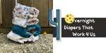 4 Overnight Cloth Diapers That Work 4 Us