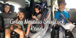 Graco Nautilus SnugLock LX Review